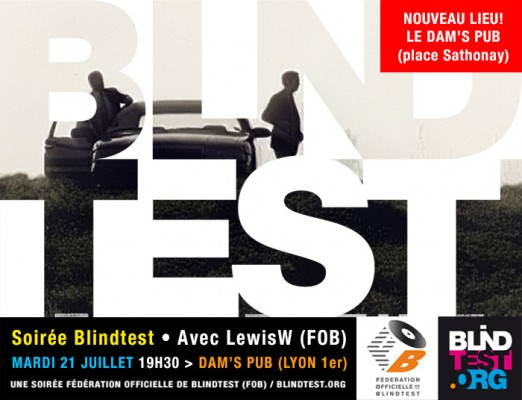 nouveau lieu soir e blindtest au dam 39 s pub mardi 21 juillet avec lewisw. Black Bedroom Furniture Sets. Home Design Ideas